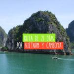ruta de viaje por vietnam y camboya