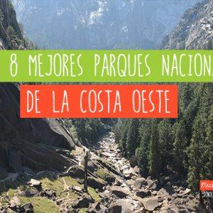 mejores parques nacionales de la costa oeste