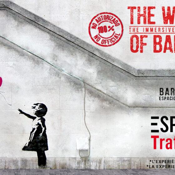 the world of banksy en barcelona